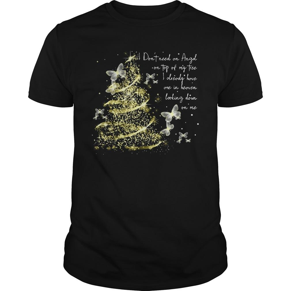 Butterfly I Don't Need An Angel On Top Of My Tree Longsleeve