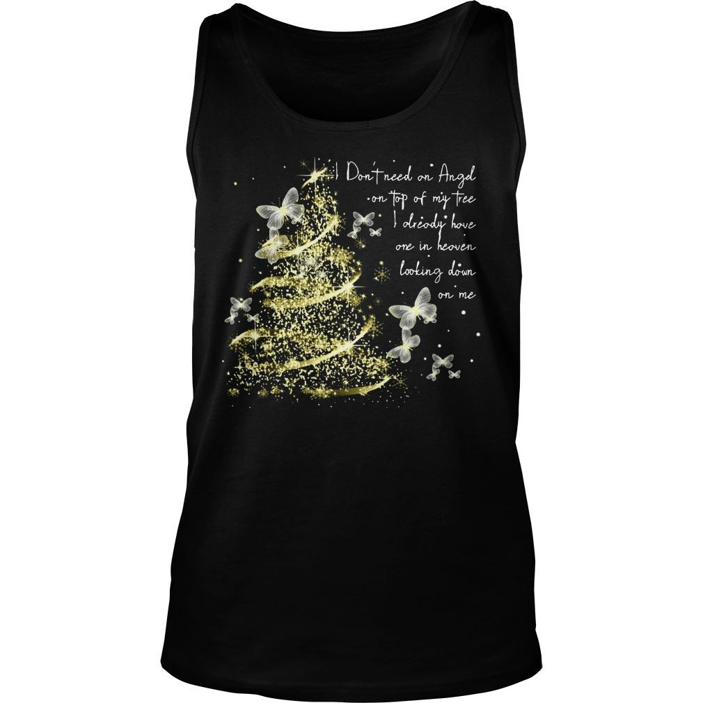 Butterfly I Don't Need An Angel On Top Of My Tree Tank Top