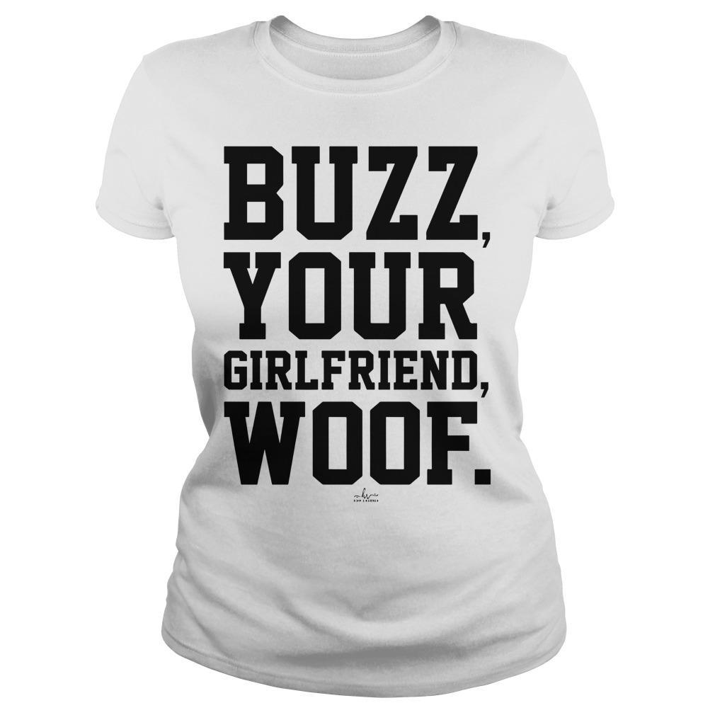 Buzz Your Girlfriend Woof Longsleeve