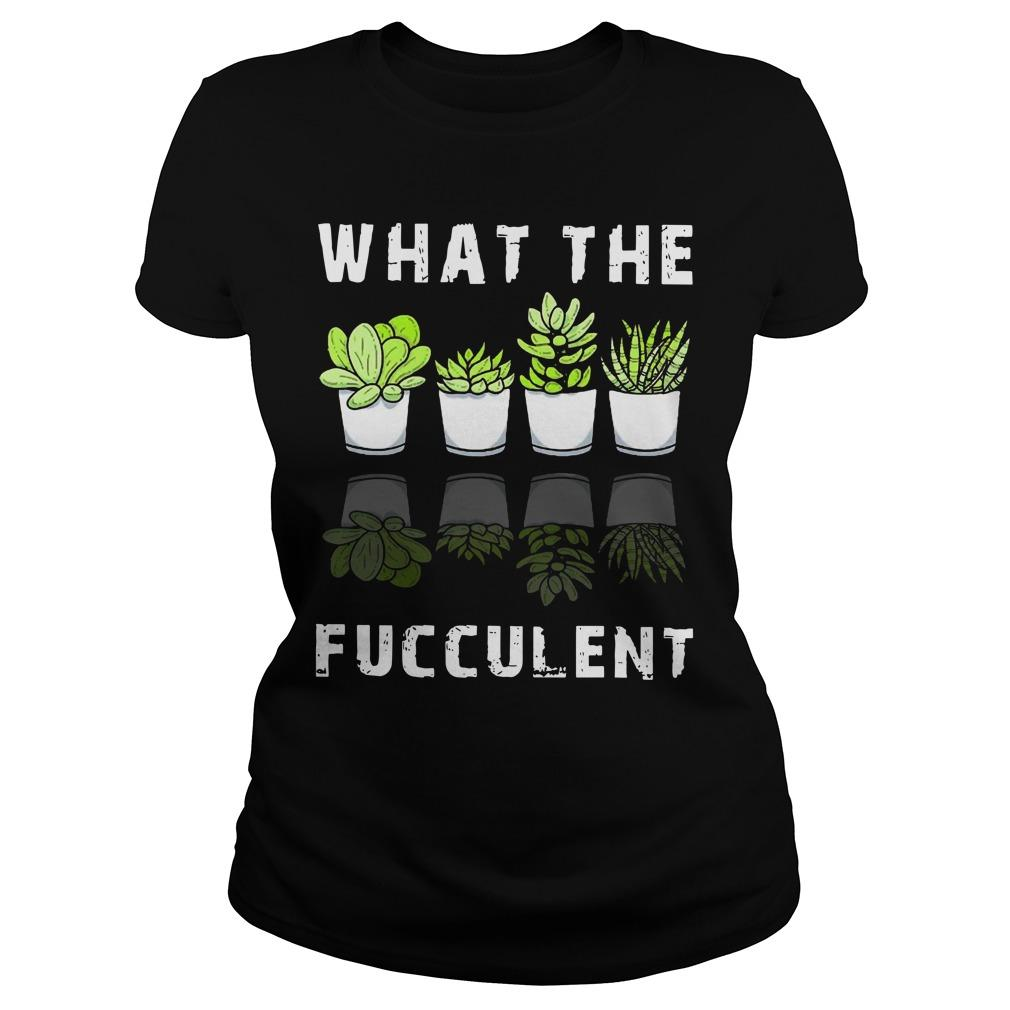 Cactus Succulents What The Fucculent Longsleeve