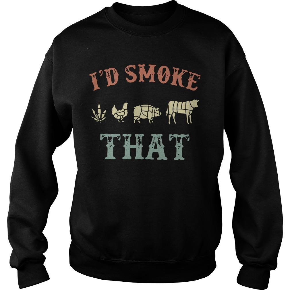 Cannabis I'd Smoke That Sweater