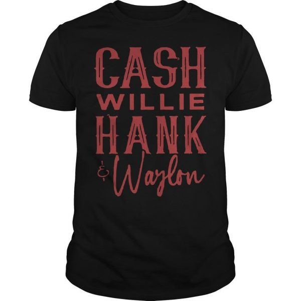 Cash Willie Hank Waylon Shirt