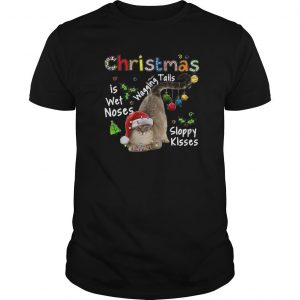 Cat Christmas Is Wet Noses Wagging Tails Sloppy Kisses Shirt