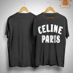 Celine Paris Shirt