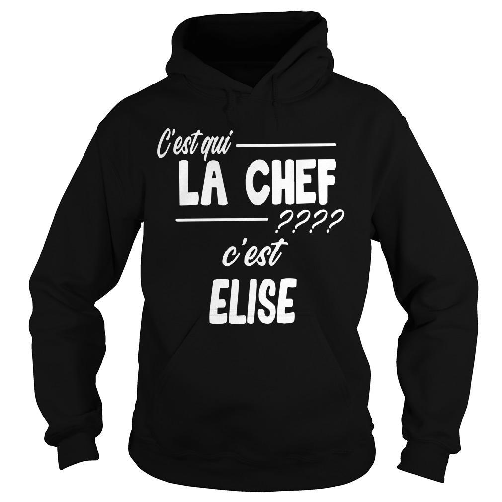 C'est Qui La Chef C'est Elise Hoodie