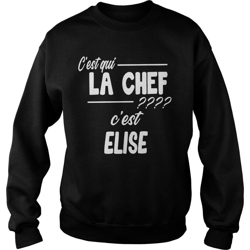 C'est Qui La Chef C'est Elise Sweater