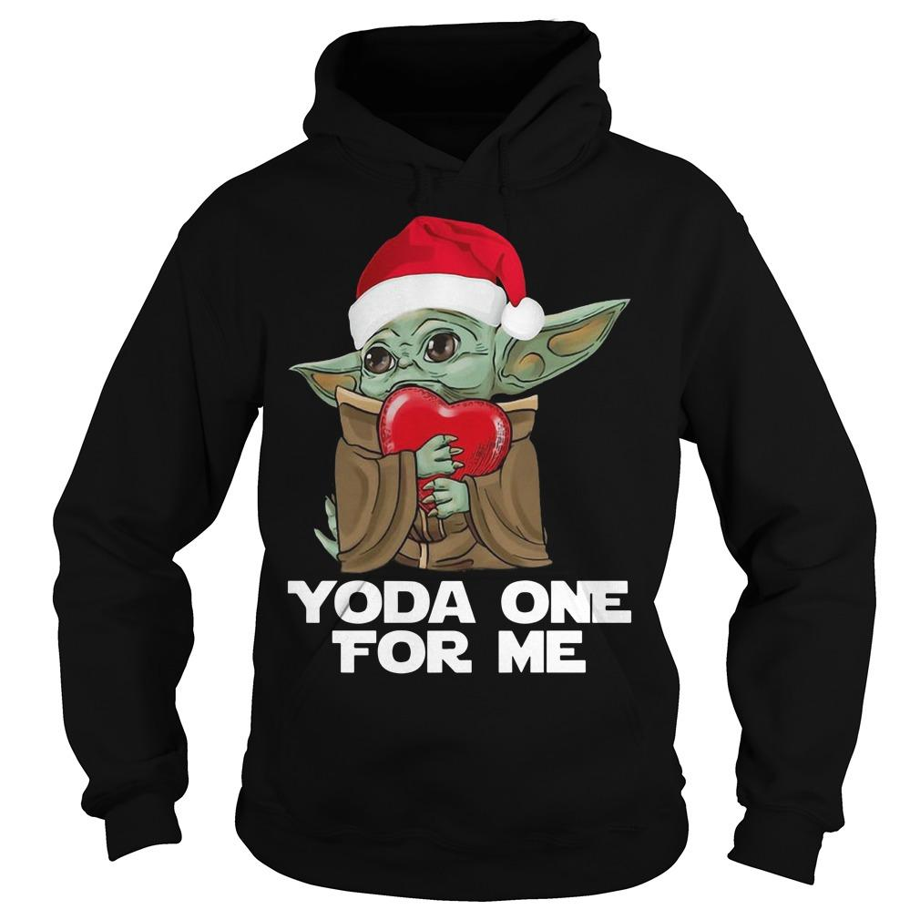 Christmas Baby Yoda One For Me Hoodie