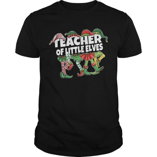 Christmas Elf Teacher Of Little Elves Shirt