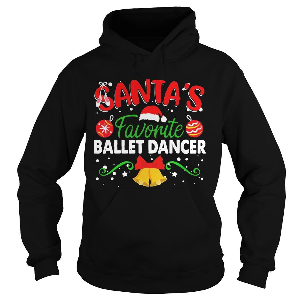 Christmas Santa's Favorite Ballet Dancer Hoodie