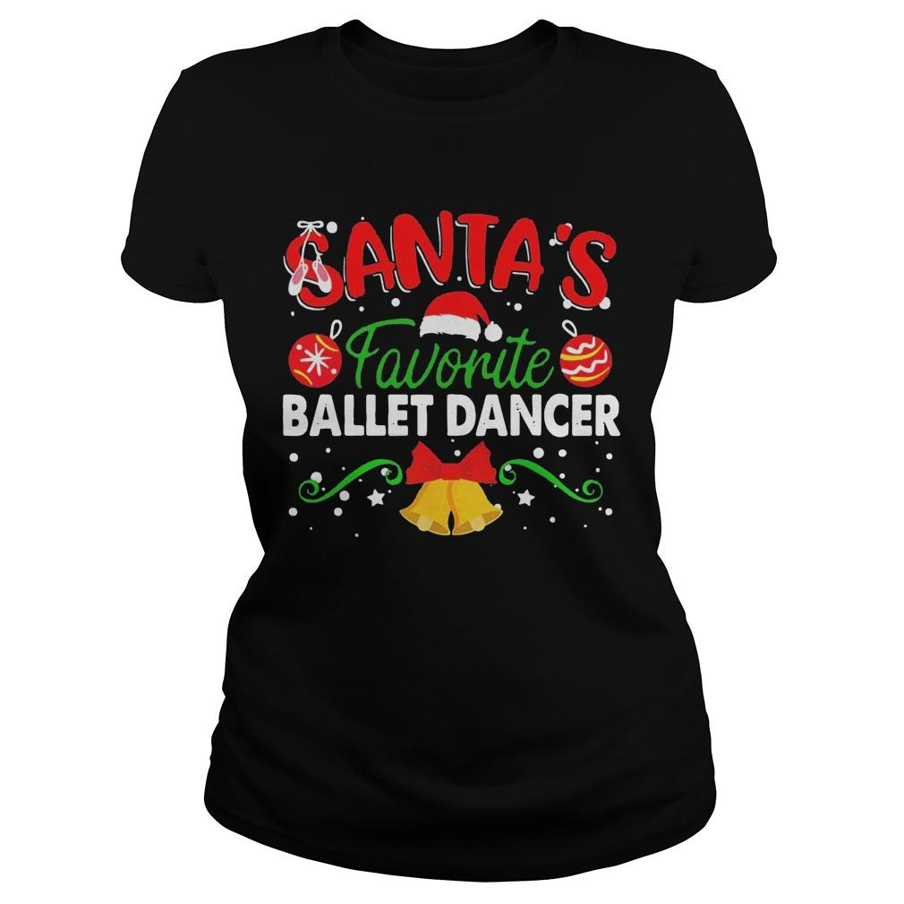 Christmas Santa's Favorite Ballet Dancer Longsleeve
