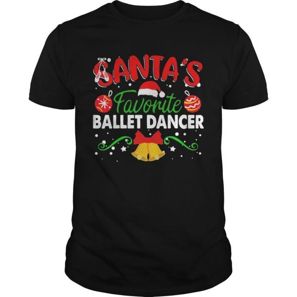 Christmas Santa's Favorite Ballet Dancer Shirt