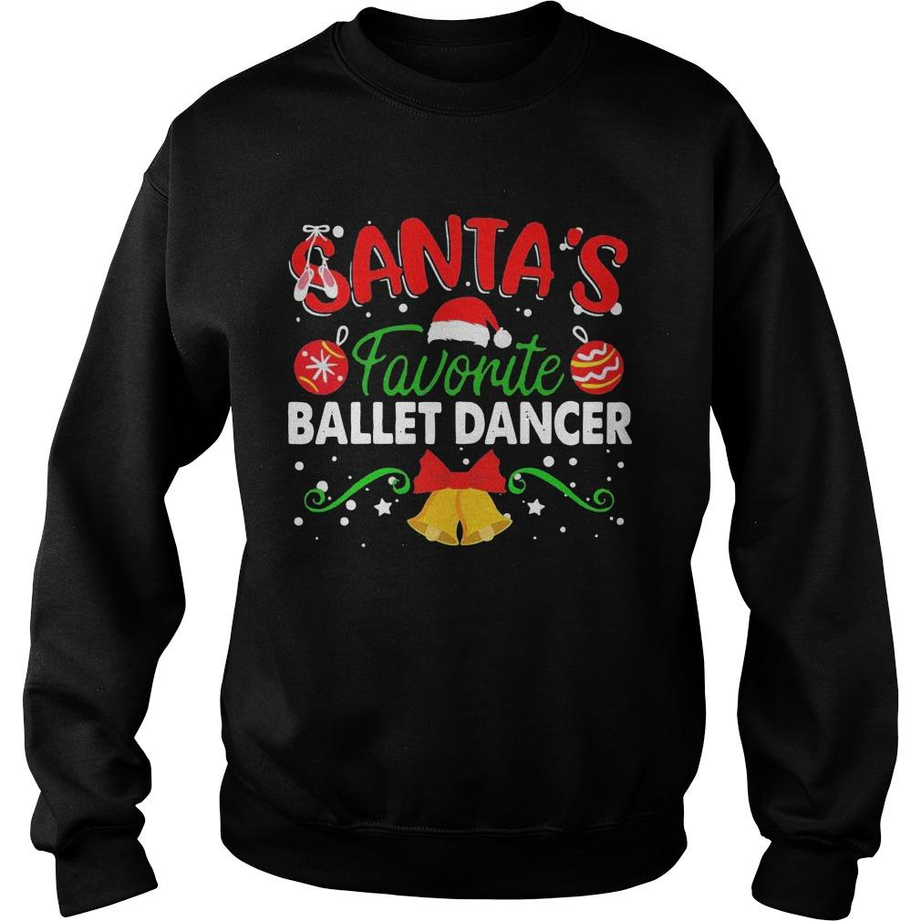 Christmas Santa's Favorite Ballet Dancer Sweater