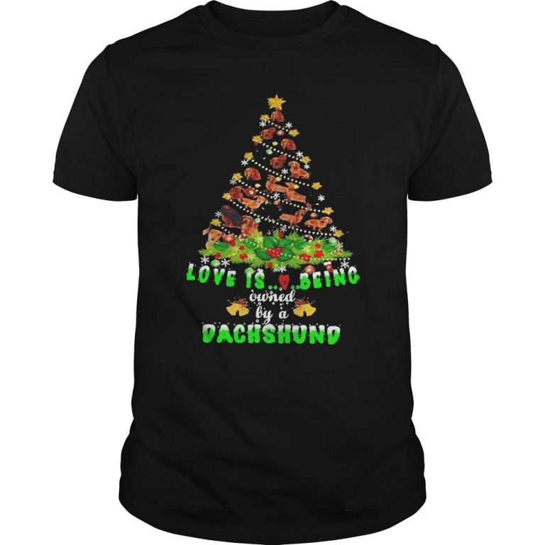 Christmas Tree Love Is Being Owned By A Dachshund Shirt