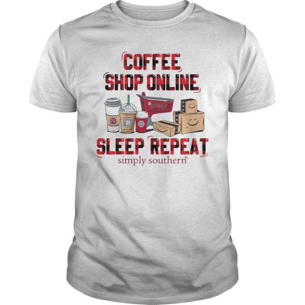 Coffee Shop Online Sleep Repeat Simply Southern Shirt