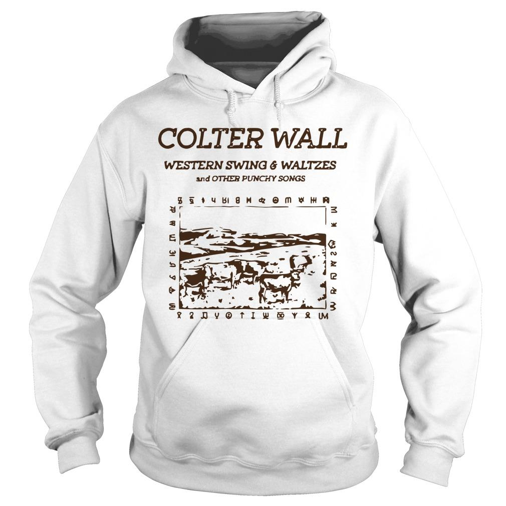 Colter Wall Western Swing And Waltzes And Other Punchy Songs Hoodie