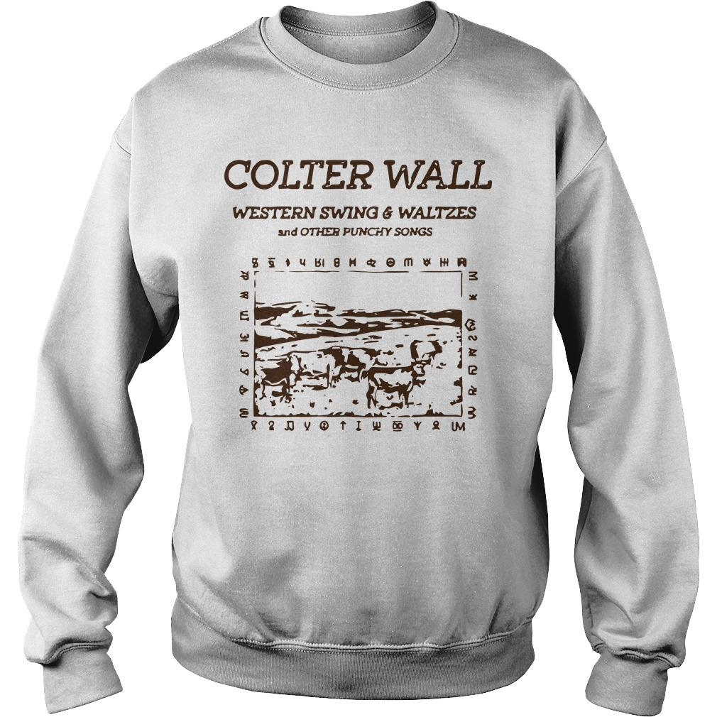Colter Wall Western Swing And Waltzes And Other Punchy Songs Sweater