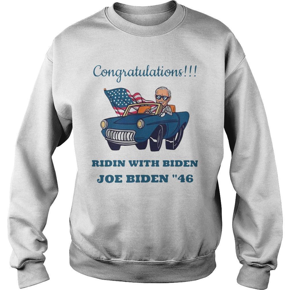 Congratulations Ridin With Biden Joe Biden 46 Sweater