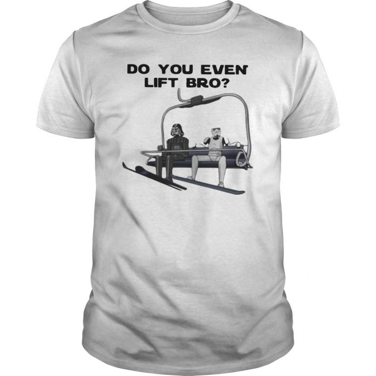 Darth Vader And Stormtroopers Do You Lift Bro Shirt