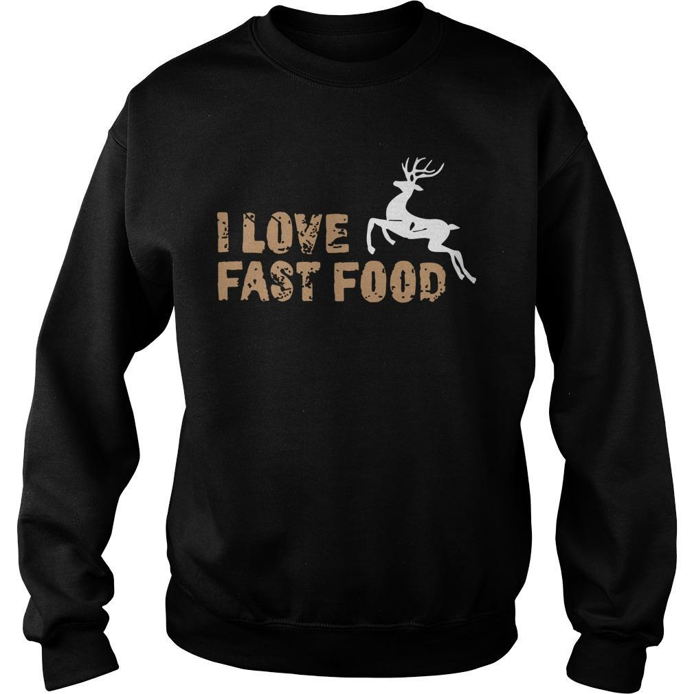 Deer I Love Fast Food Sweater