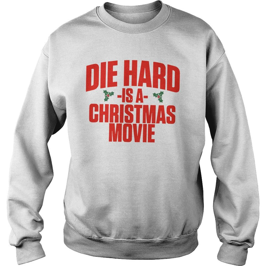 Die Hard Is A Christmas Movie Sweater