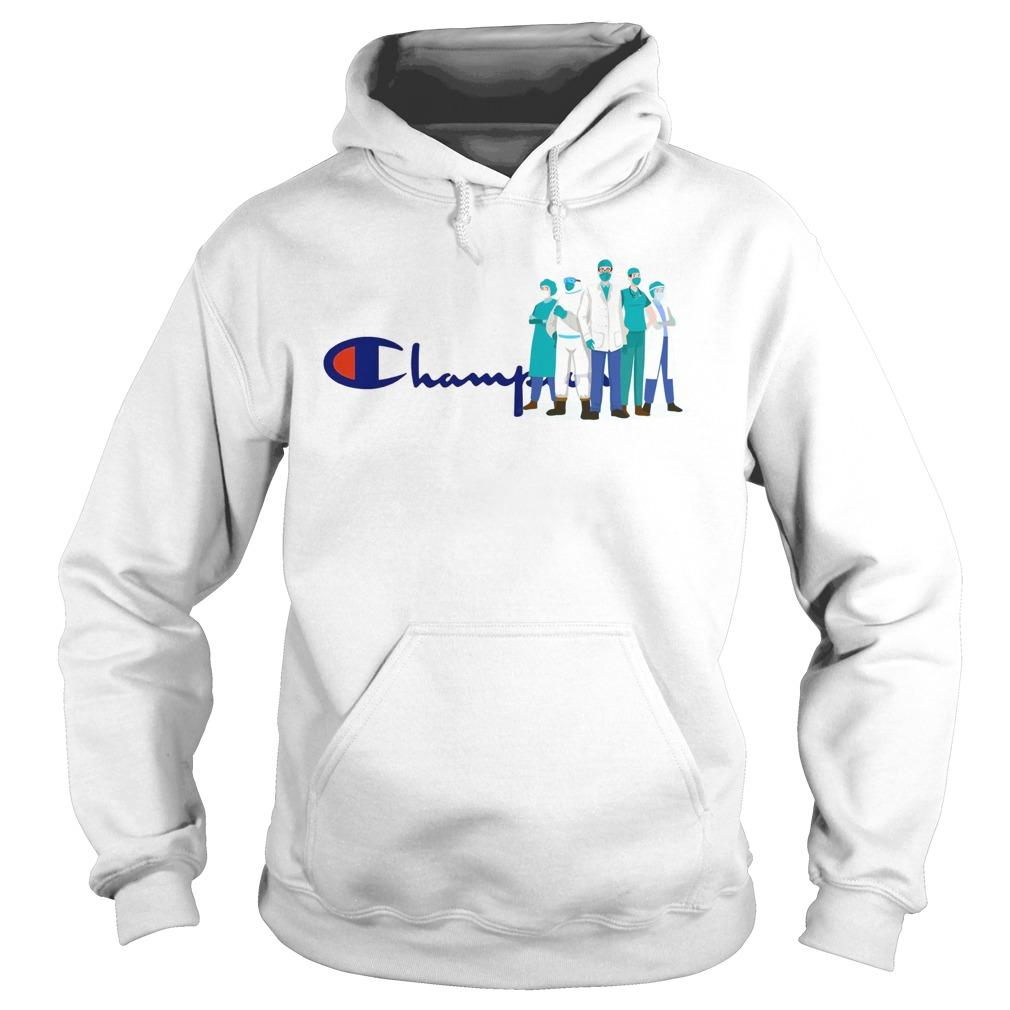 Doctor And Nurse We Are The Champions Hoodie