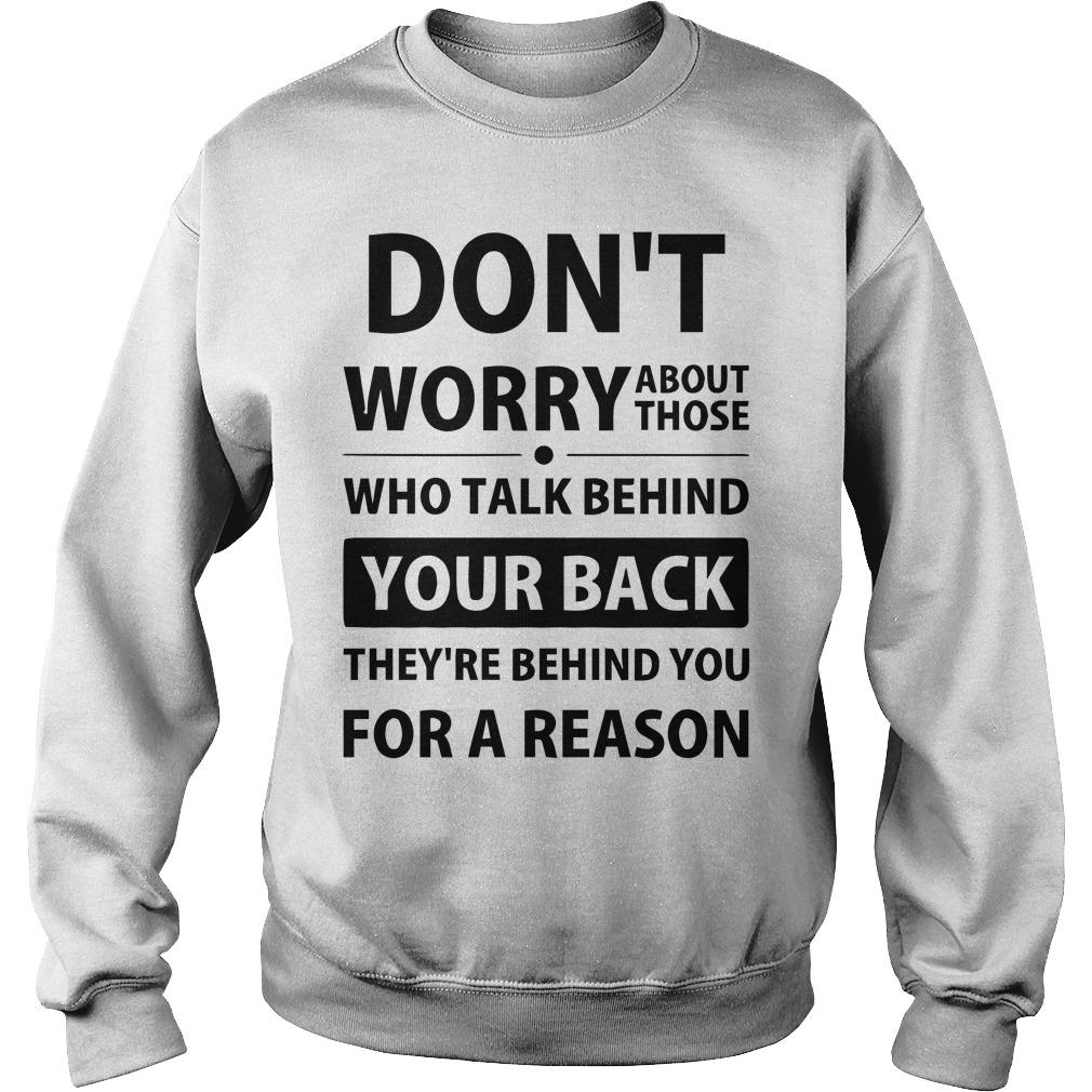 Don't Worry About Those Who Talk Behind Your Back Sweater