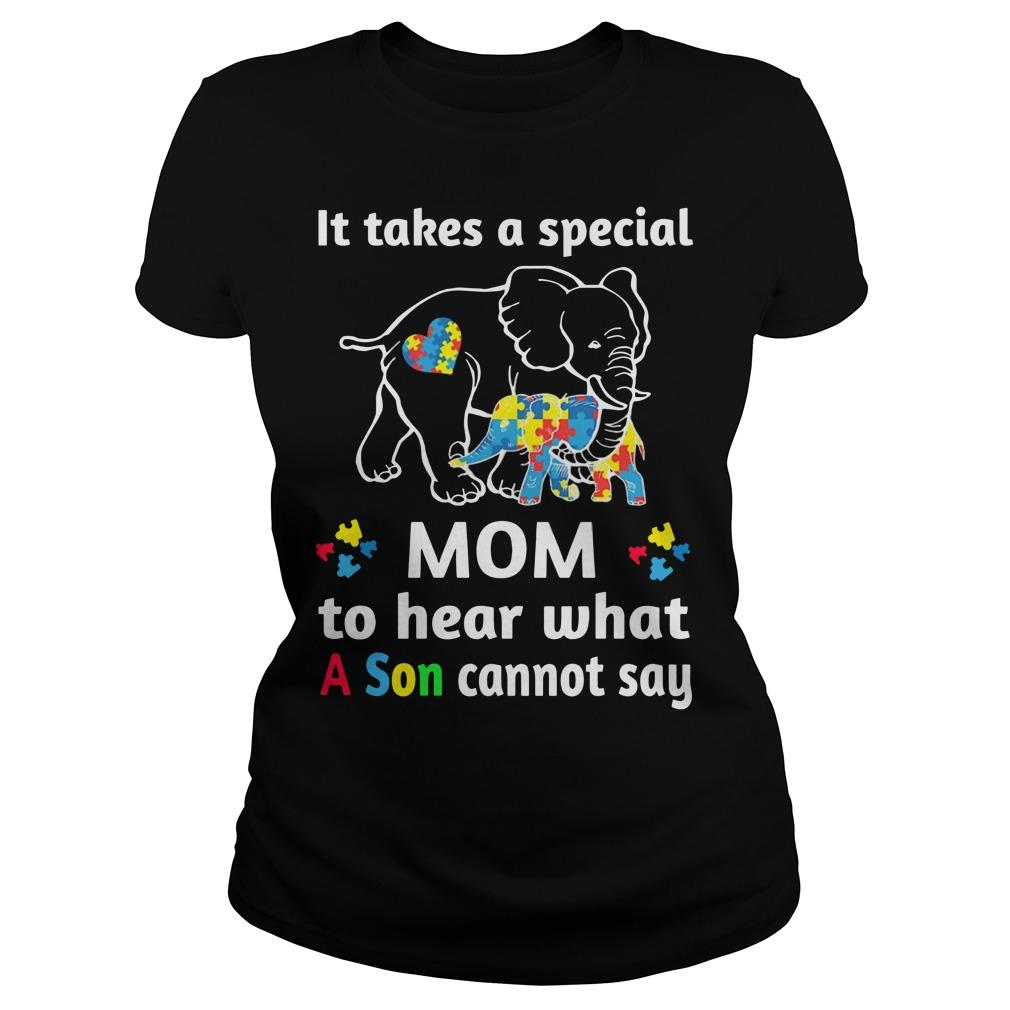 Elephant It Takes A Special Mom To Hear What A Son Cannot Say Longsleeve