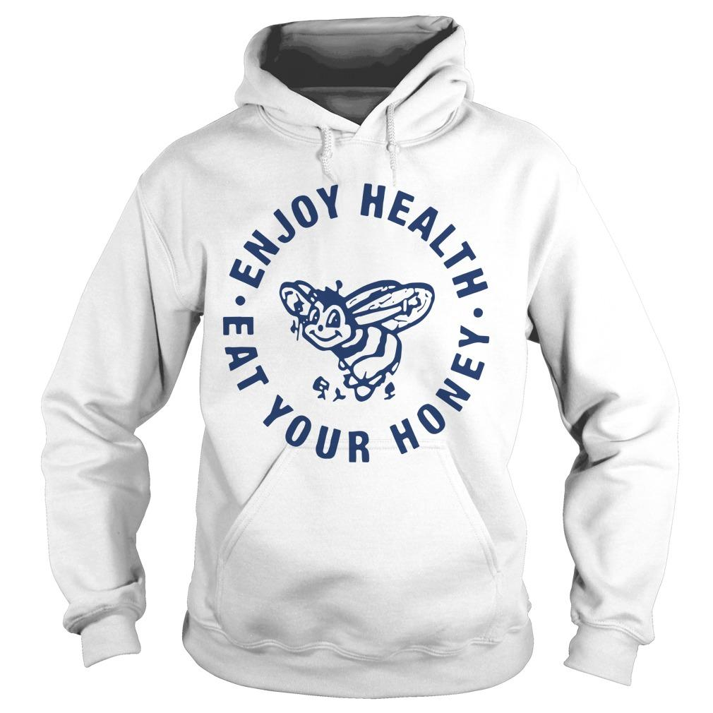 Enjoy Health Eat Your Honey Harry Styles T Hoodie