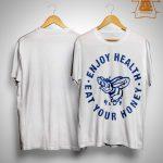 Enjoy Health Eat Your Honey Harry Styles T Shirt
