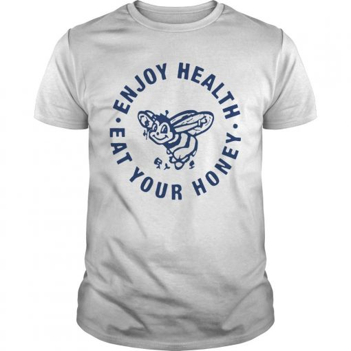 Enjoy Health Eat Your Honey Harry Styles T Shirt