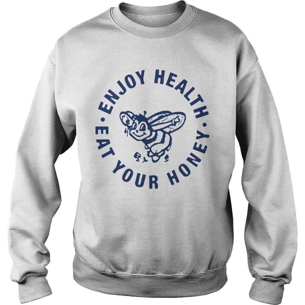 Enjoy Health Eat Your Honey Harry Styles T Sweater