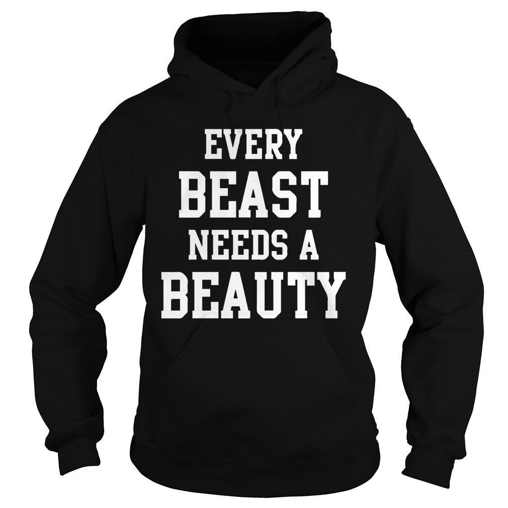 Every Beast Needs A Beauty Hoodie