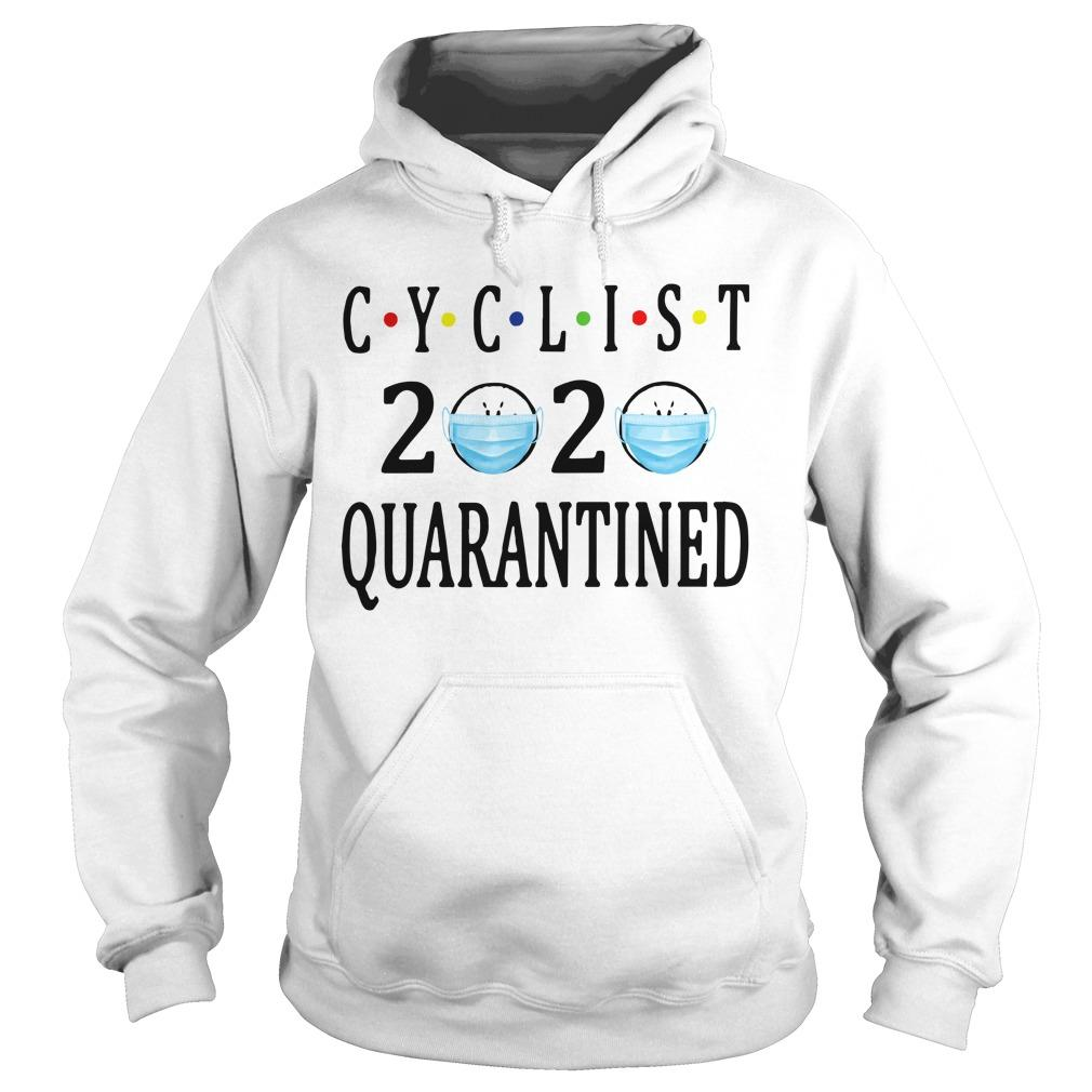 Face Mask Cyclist 2020 Quarantined Hoodie