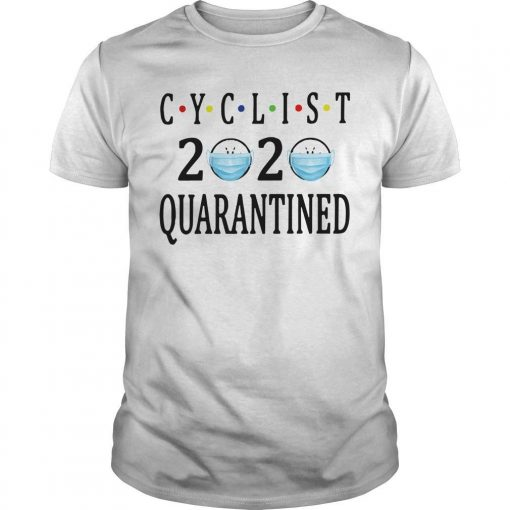 Face Mask Cyclist 2020 Quarantined Shirt