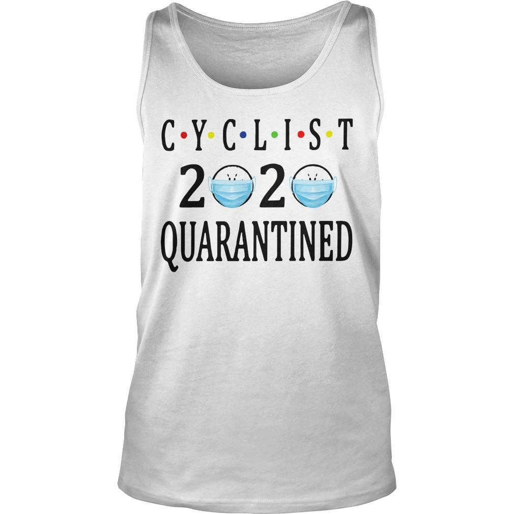 Face Mask Cyclist 2020 Quarantined Tank Top