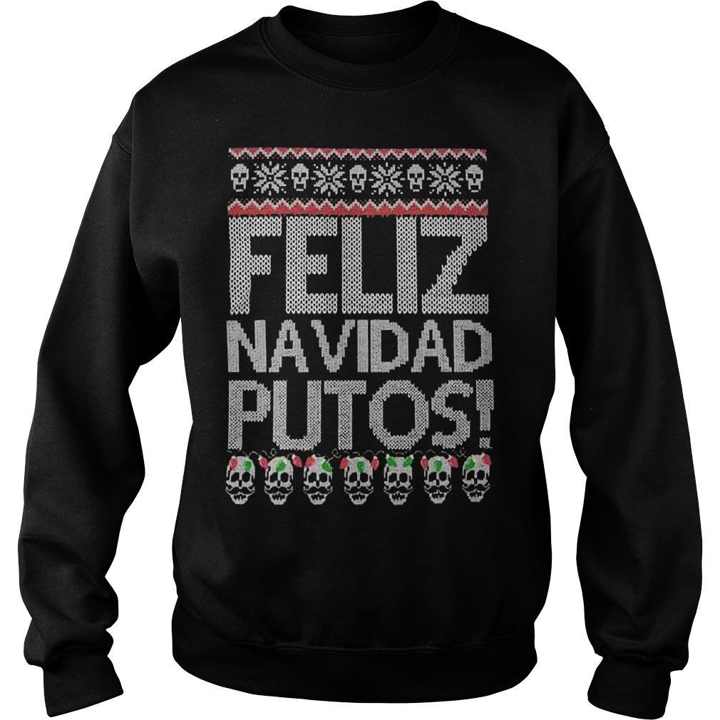 Feliz Navidad Putos Sweater