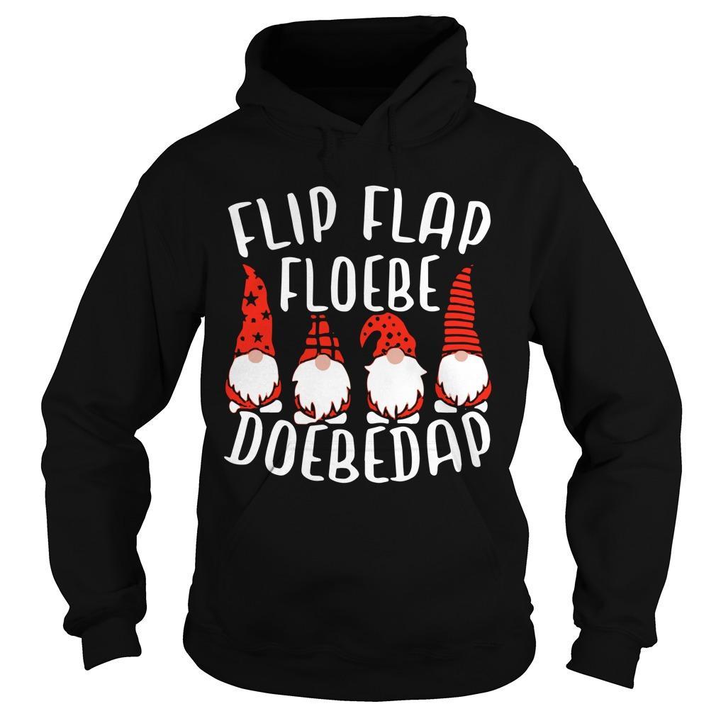 Flip Flap Floebe Doebedap Hoodie