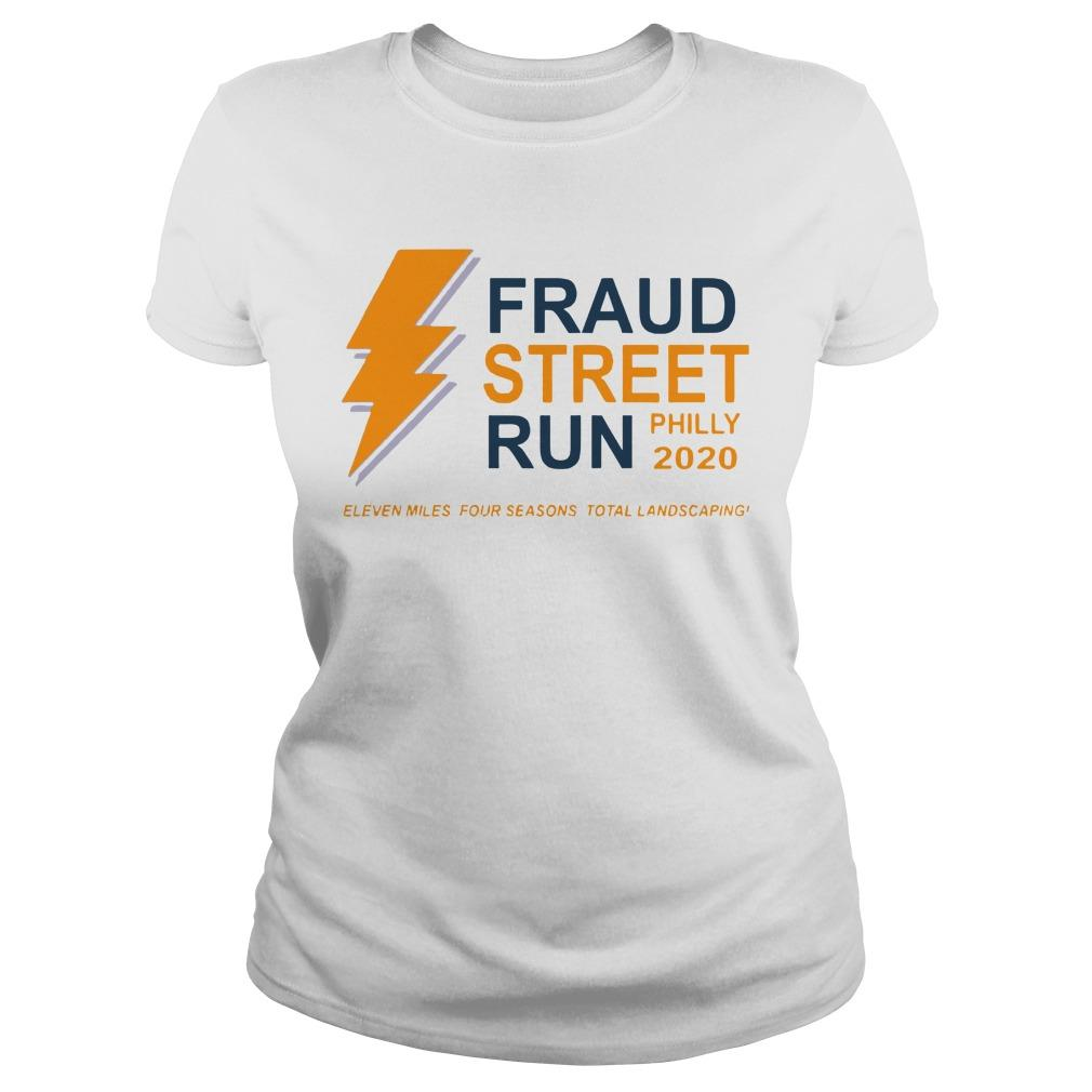 Fraud Street Run Philly 2020 Eleven Miles Four Seasons Total Landscaping Longsleeve