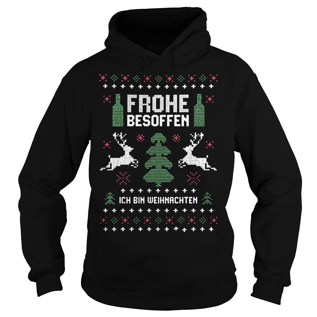 Frohe Besoffen Ich Bin Weihnachten Hoodie
