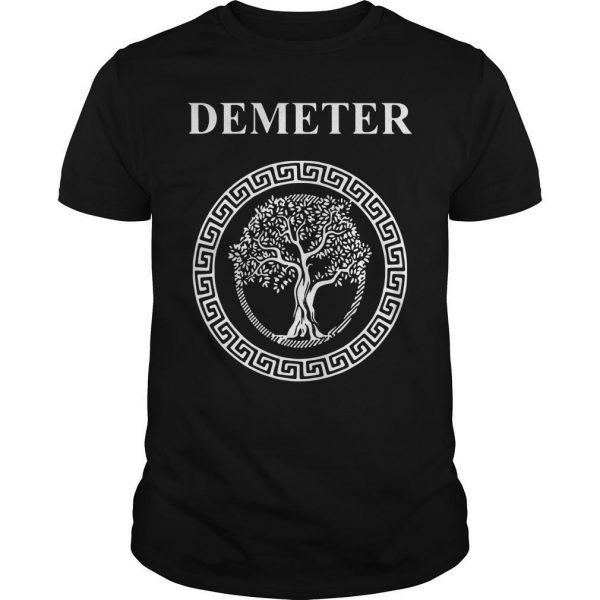 Greek Goddess Of Fertility Growth And Life Demeter Shirt