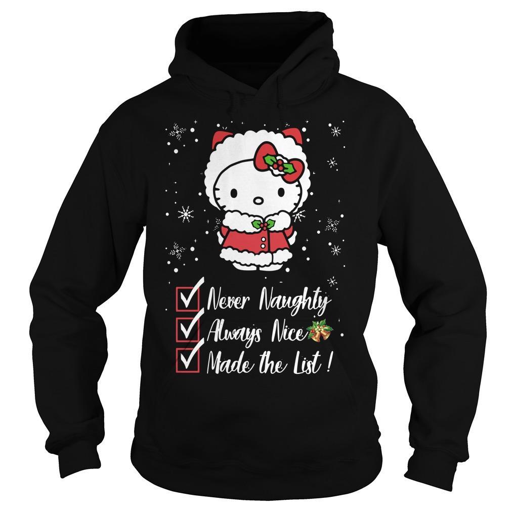 Hello Kitty Never Naughty Always Nice Made The List Hoodie