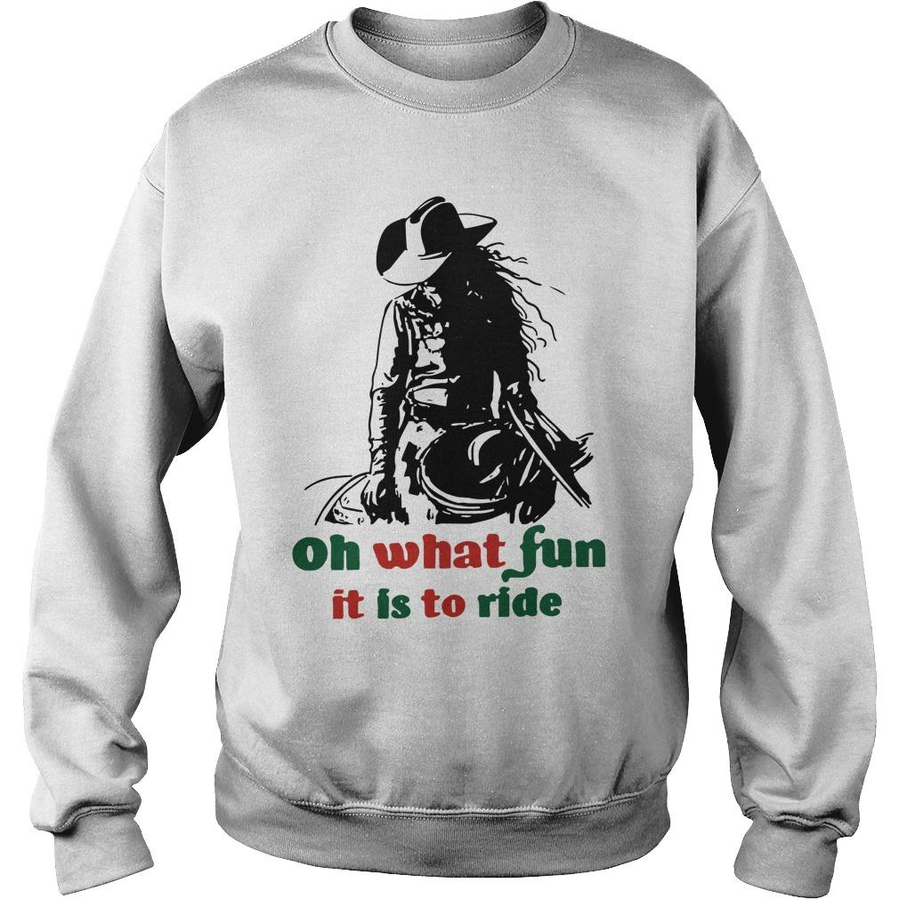 Horse Girl Oh What Fun It Is To Ride Sweater