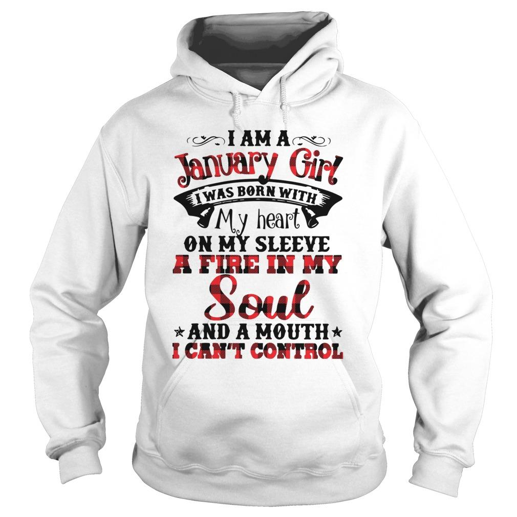 I Am A January Girl I Was Born With My Heart On My Sleeve Hoodie
