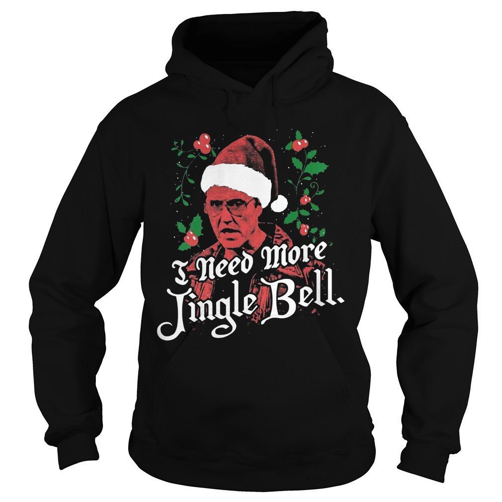 I Need More Jingle Bell Hoodie