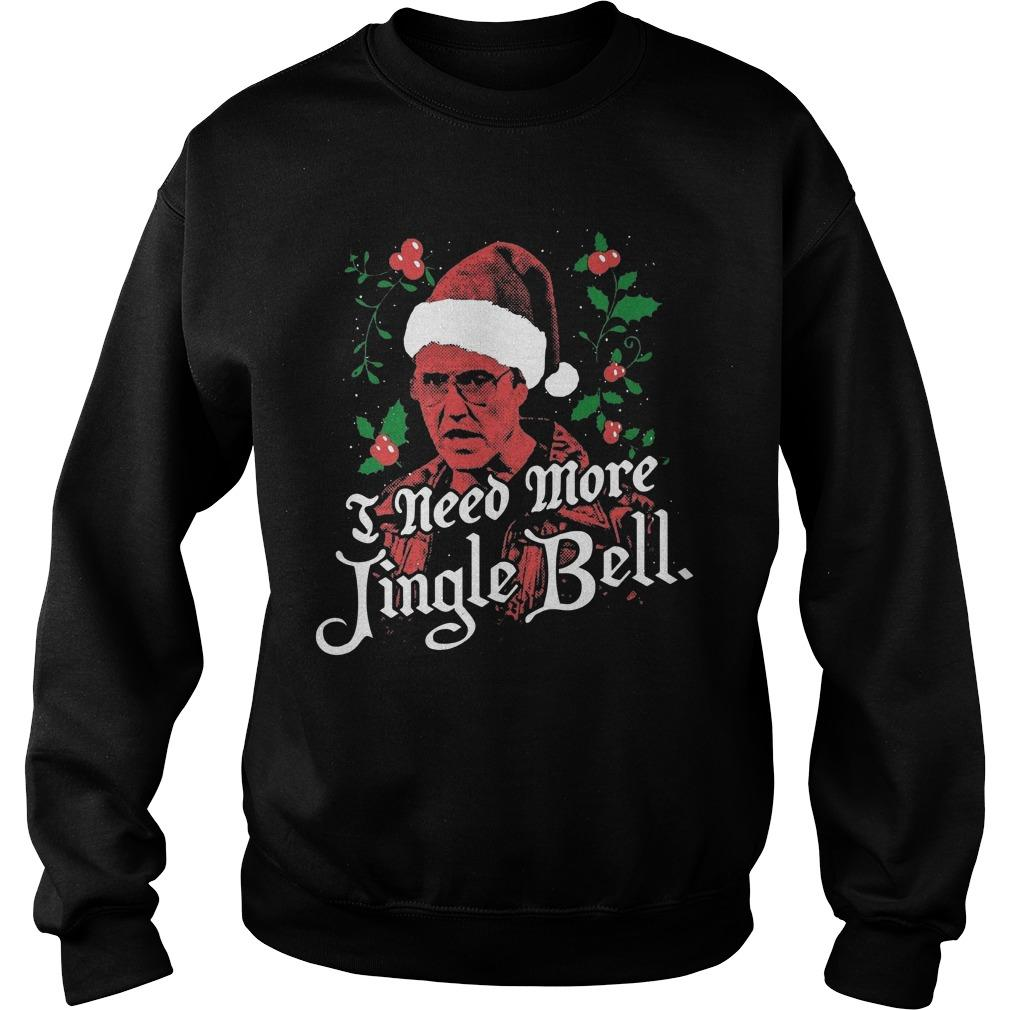 I Need More Jingle Bell Sweater