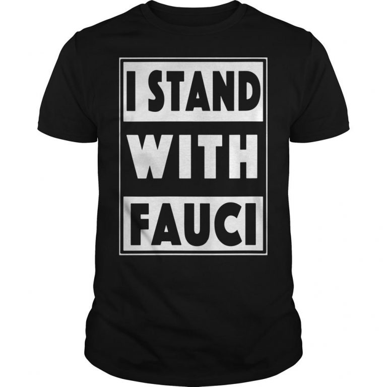I Stand With Fauci T Shirt Amazon