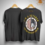 I'm A Veteran Like My Father Before Me Shirt