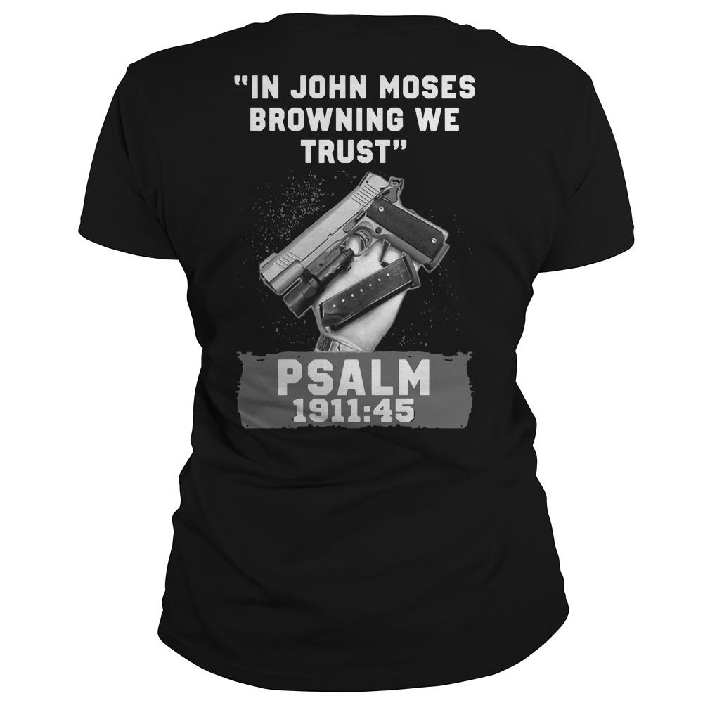 In John Moses Browning We Trust Psalm 1911 45 Longsleeve