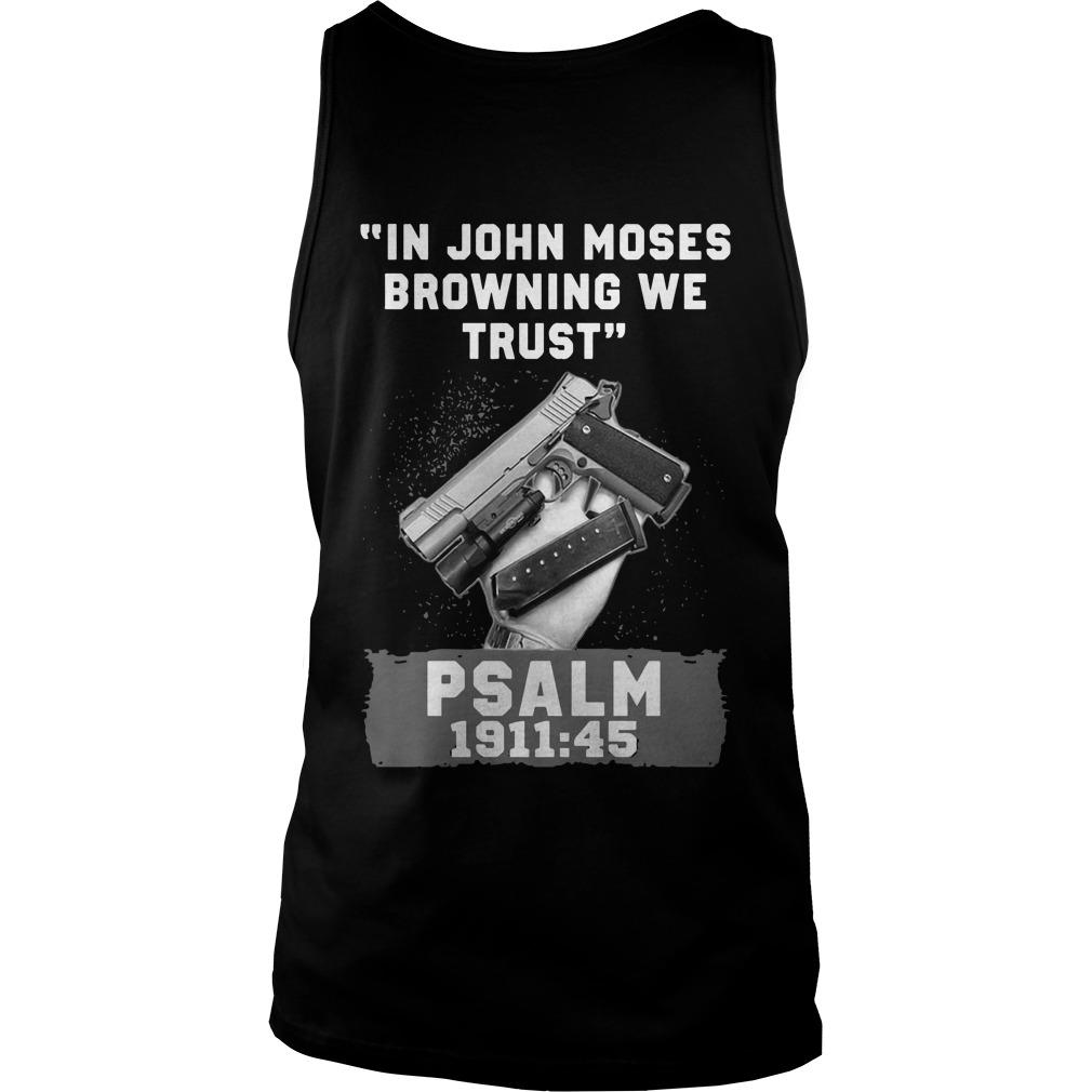 In John Moses Browning We Trust Psalm 1911 45 Tank Top