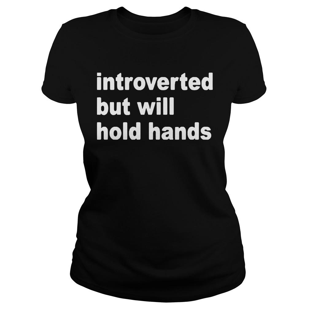 Introverted But Will Hold Hands Longsleeve